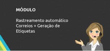 Módulo Rastreamento Automático de Correios e Etiquetas
